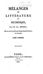 Mélanges de littérature et de critique: Volume1