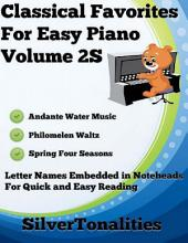 Classical Favorites for Easy Piano Volume 2 S