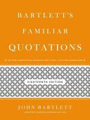 Bartlett s Familiar Quotations