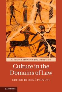 Culture in the Domains of Law Book