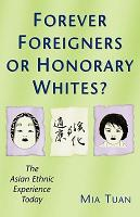 Forever Foreigners Or Honorary Whites  PDF