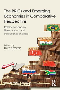The BRICs and Emerging Economies in Comparative Perspective PDF