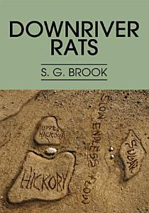 Downriver Rats Book