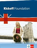 Kickoff Foundation  Englisch Zum Hauptschulabschluss  Sch  lerbuch PDF
