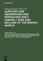 Sprache und Literatur  Einzelne Autoren seit der hadrianischen Zeit und Allgemeines zur Literatur des 2  und 3  Jahrhunderts  PDF