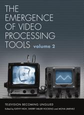 The Emergence of Video Processing Tools PDF