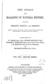 The annals and magazine of natural history, zoology, botany and geology: incorporating the journal of botany, Volume 14