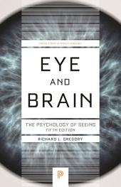 Eye and Brain: The Psychology of Seeing - Fifth Edition, Edition 5