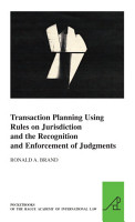 Transaction Planning Using Rules on Jurisdiction and the Recognition and Enforcement of Judgments PDF