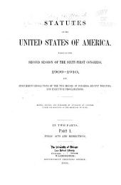 Statutes of the United States of America Passed at the ... Session of the ... Congress: Part 1