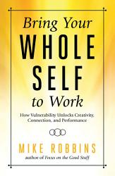 Bring Your Whole Self To Work Book PDF
