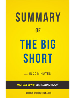 The Big Short  by Michael Lewis   Summary   Analysis