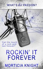 Rockin' it Forever