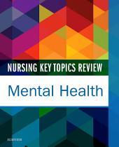 Nursing Key Topics Review: Mental Health - E-Book