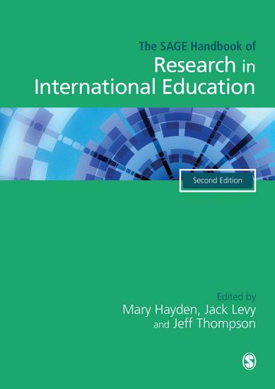 The SAGE Handbook of Research in International Education PDF