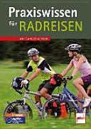Praxiswissen f  r Radreisen PDF