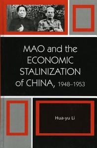 Mao and the Economic Stalinization of China  1948   1953 PDF