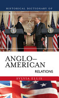 Historical Dictionary of Anglo American Relations PDF