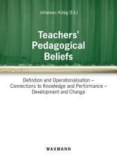 Teachers' Pedagogical Beliefs