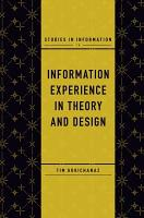 Information Experience in Theory and Design PDF
