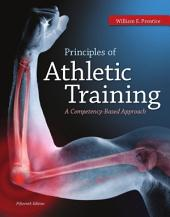 Principles of Athletic Training: A Competency-Based Approach: 15th Edition