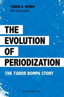 The Evolution of Periodization
