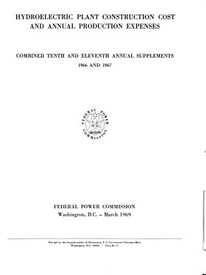 Hydroelectric Plant Construction Cost and Annual Production Expenses  Annual Supplement
