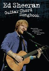 Ed Sheeran Guitar Chord Songbook