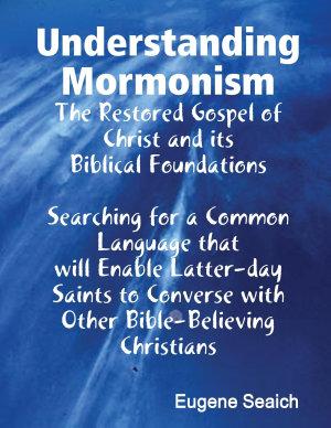 Understanding Mormonism