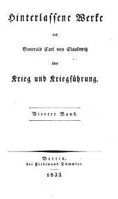 Hinterlassene Werke des Generals Carl von Clausewitz über Krieg und Kriegführung: ¬Der Feldzug von 1796 in Italien, Band 4