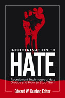 Indoctrination to Hate