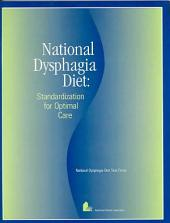 National Dysphagia Diet: Standardization for Optimal Care