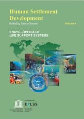 Human Settlement Development - Volume IV