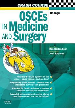 Crash Course  OSCEs in Medicine and Surgery E Book PDF