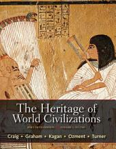 The Heritage of World Civilizations, Volume 1: Brief Edition, Edition 5