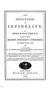 The Difficulties of Infidelity: Volumes 1-3