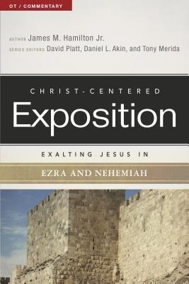 Exalting Jesus in Ezra and Nehemiah