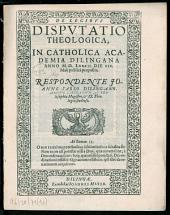 De legibus disputatio theologica: in catholica Academia Dilingana Anno M.D.LXXXII. die XIX. Maii publice proposita