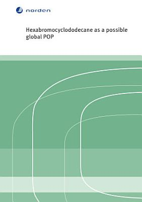 Hexabromocyclododecane As a Possible Global Pop PDF