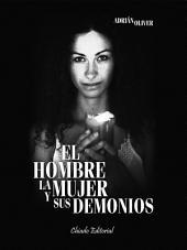 El hombre, la mujer y sus demonios