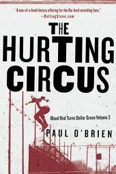 The Hurting Circus: Blood Red Turns Dollar Green, Volume 3