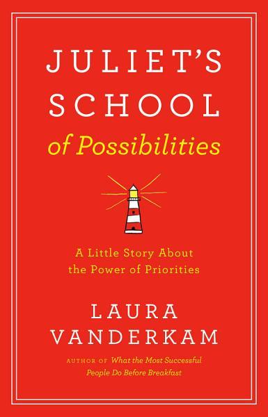 Download Juliet s School of Possibilities Book