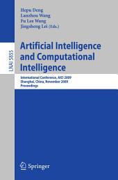 Artificial Intelligence and Computational Intelligence: International Conference, AICI 2009, Shanghai, China, November 7-8, 2009, Proceedings