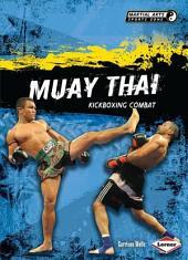 Muay Thai: Kickboxing Combat