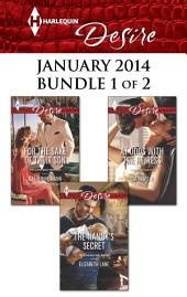 Harlequin Desire January 2014 - Bundle 1 of 2: For the Sake of Their Son\The Nanny's Secret\At Odds with the Heiress