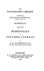 The Naturalist's Library, I. Mammalia: Volume 11