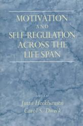 Motivation And Self Regulation Across The Life Span Book PDF
