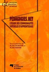 Pédagogies. Net : L'Essor des Communautés Virtuelles d'Apprentissage