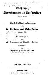 Gesetze, Verordnungen und Ausschreiben für den Bezirk des Königl. Consistorii zu Hannover, welche in Kirchen- und Schulsachen ergangen sind
