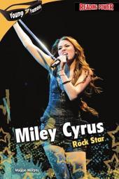 Miley Cyrus: Rock Star